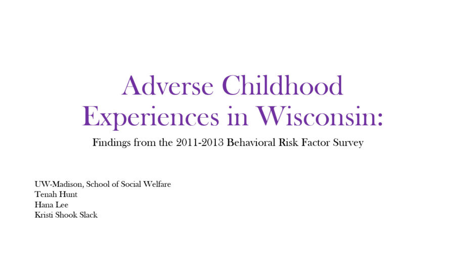 Adverse Childhood Experiences in Wisconsin