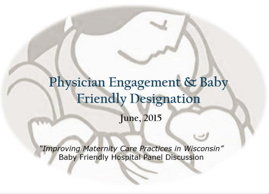 Physician Engagement And Baby Friendly Designation